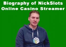 Biography of NickSlots Casino Streamer